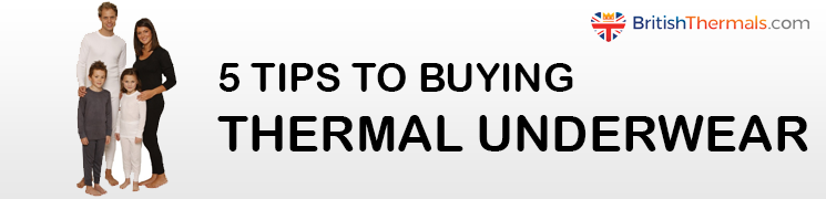 5 tips to buying thermal underwear