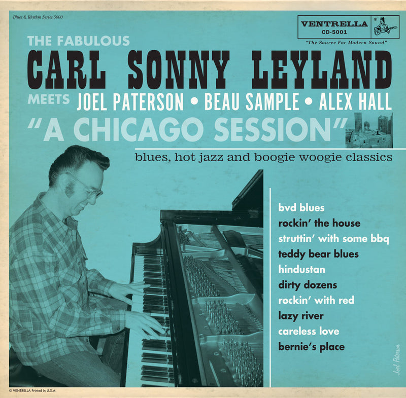 "Carl Sonny Leyland - ""A Chicago Session"""
