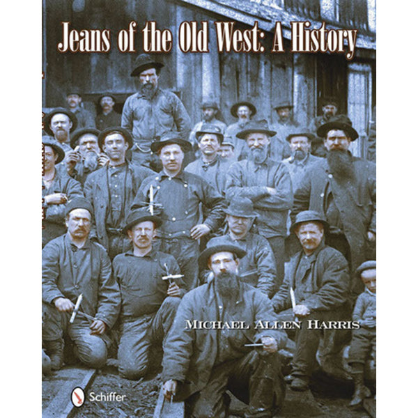 Jeans of the Old West - Michael Harris