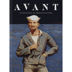 Avant Magazine - Anthology of American Militaria