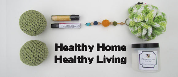 Healthy Home Healthy Living A Natural Way Of Living