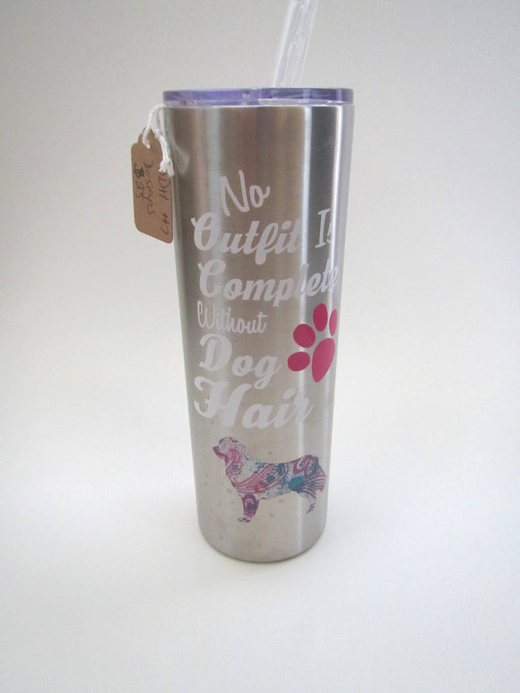 No Outfit Is Complete Without Dog Hair Tumbler