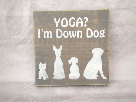Yoga? I'm Down Dog