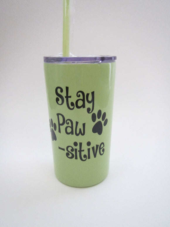 Stay Paw-Sitive Tumbler