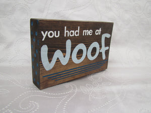 You Had Me At Woof Block