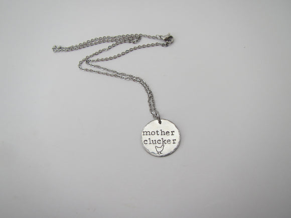 Mother Clucker Necklace