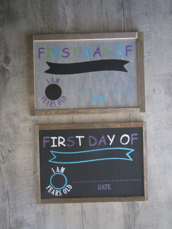 First Day Of/Last Day Of Chalk Board