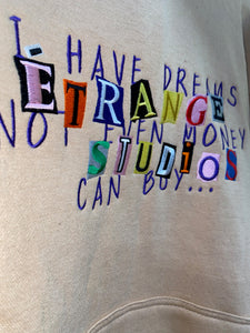 DREAMS MONEY CAN'T BUY PULLOVER
