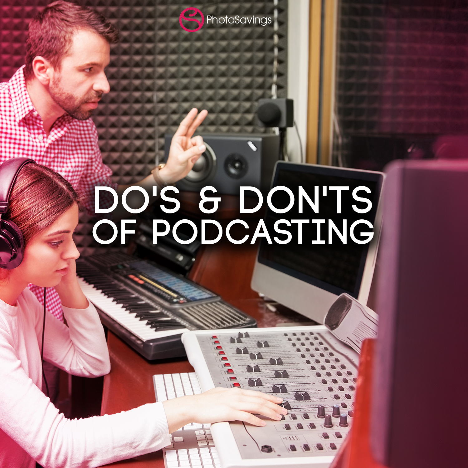 8 Essential Do's and Don'ts to Remember Before Launching a Podcast