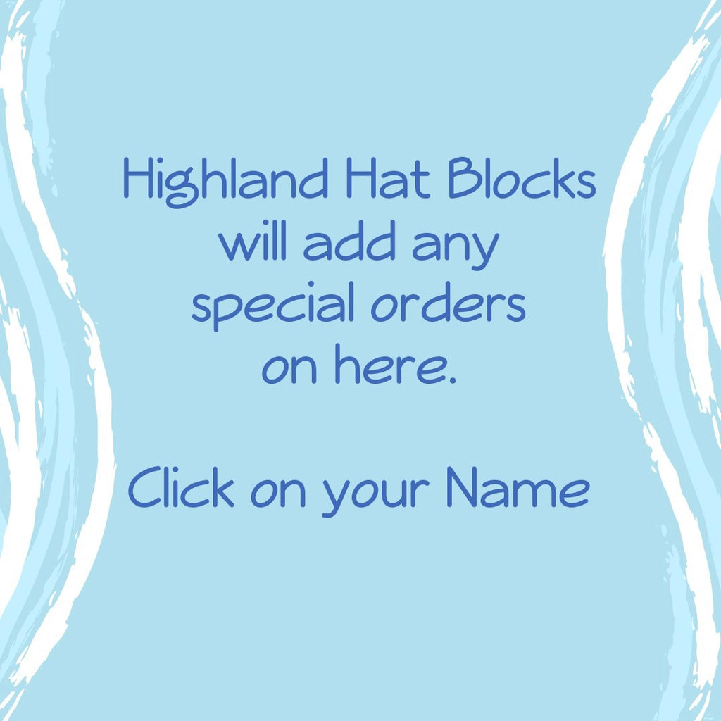 Design your own 'Hat Block' and we will create it.