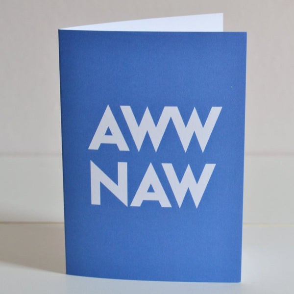 Aww Naw Card