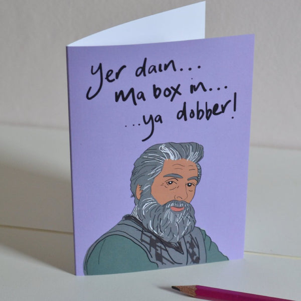 Navid Still Game Card 'Ya Dobber'