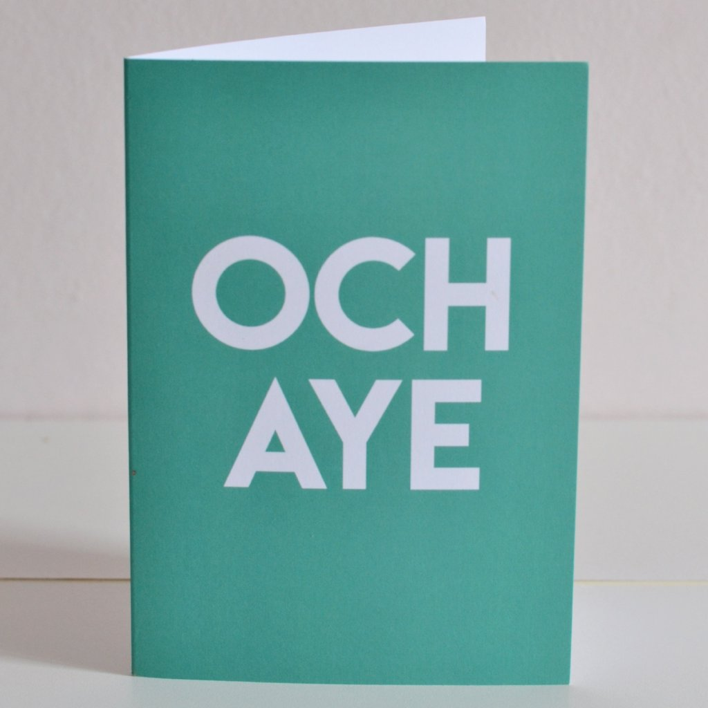 Och Aye Scottish Card