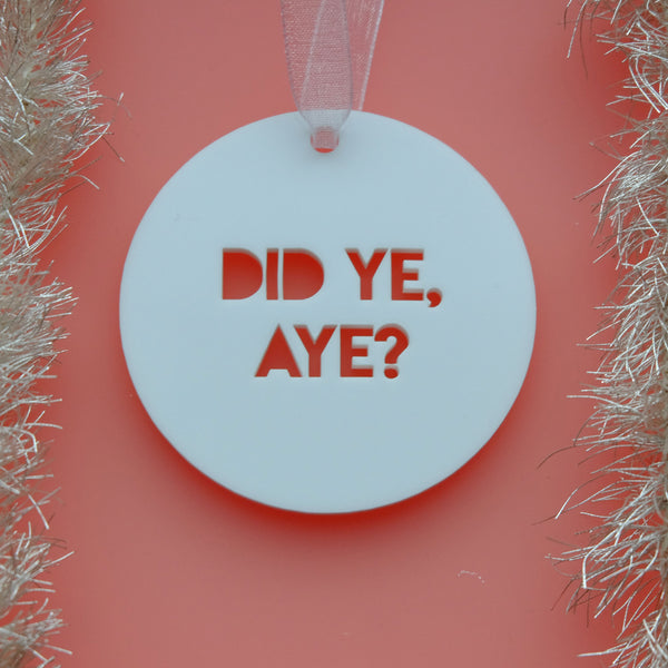 Did Ye, Aye? - Scottish Christmas Decoration