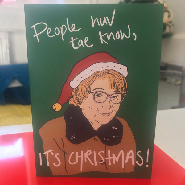 People Huv tae Know It's Christmas - Isa - Still Game Christmas Card