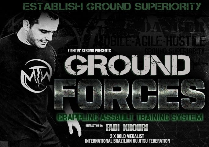 Ground Forces: Grappling Assault Training Program by Fadi Khouri