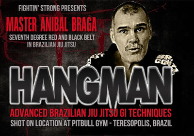 Hangman: Advanced BJJ Techniques by Master Anibal Braga