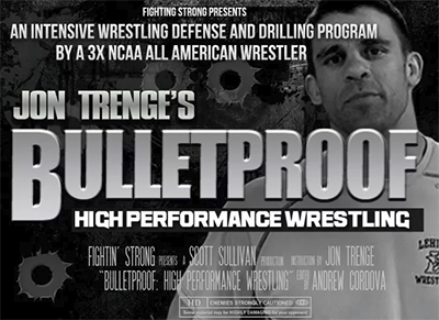 BULLETPROOF: High Performance Wrestling Program by Jon Trenge