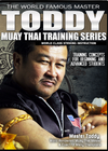 Master Toddy's Muay Thai Training Series by Master Toddy