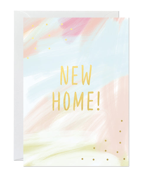 A new home card featuring a hand-painted canvas background and a gold foil greeting that reads 'new home'