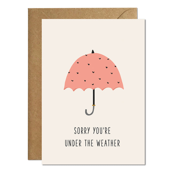A get well soon greeting card with an illustration of a pink umbrella and a greeting that reads 'sorry you're under the weather'