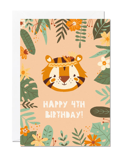 A children's 4th birthday card with the greeting 'happy 4th birthday' featuring an illustration of a tiger with jungle foliage around the border