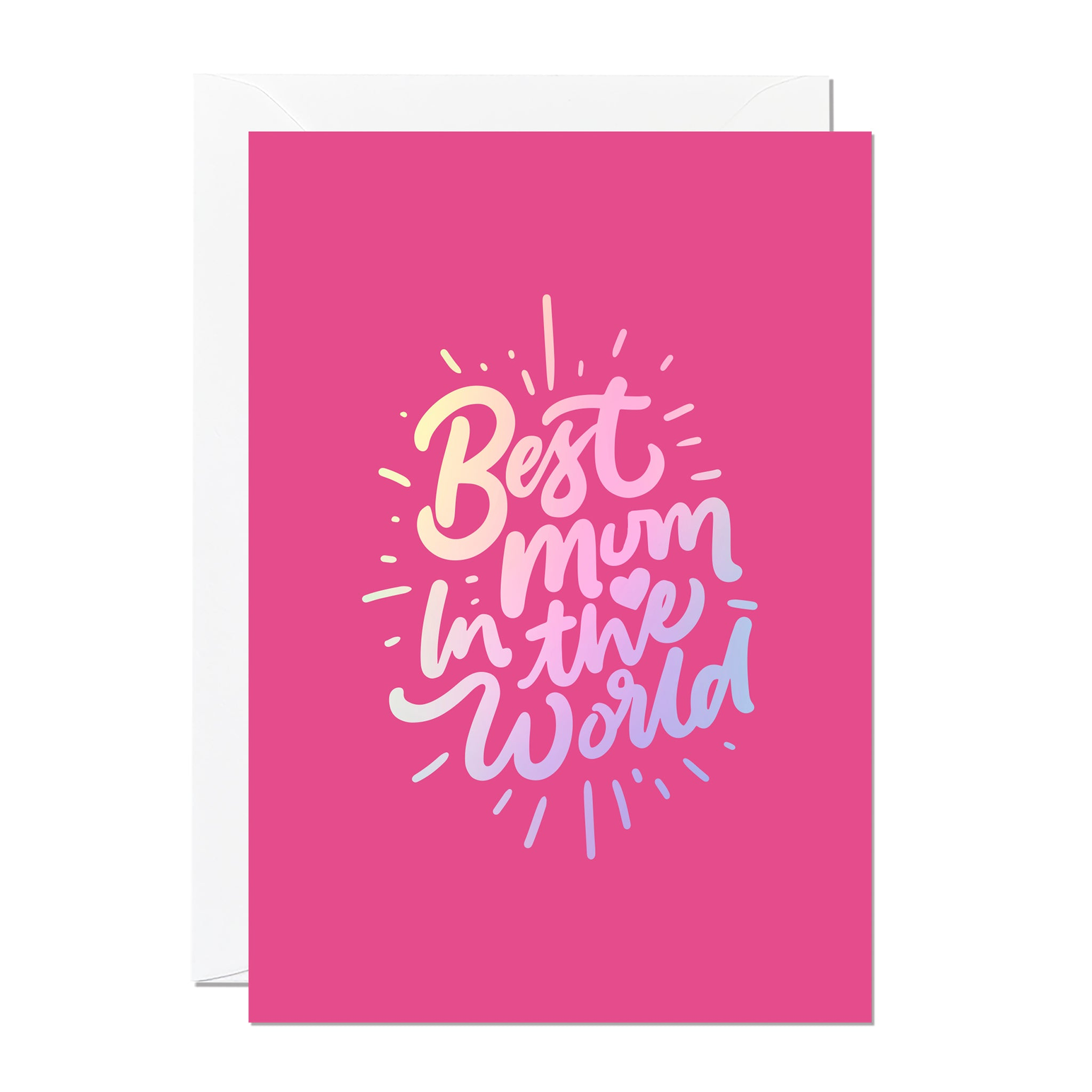 This is a Mother's Day card that says 'Best Mum in The World'. It's printed with a hot pink background and features hand lettering printed with a luxury iridescent foil