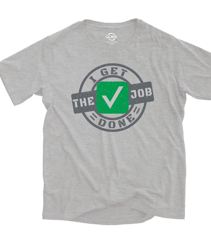 The Job Equals Done Tee