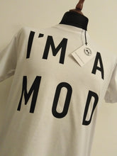 Load image into Gallery viewer, I'M A MOD T-SHIRT
