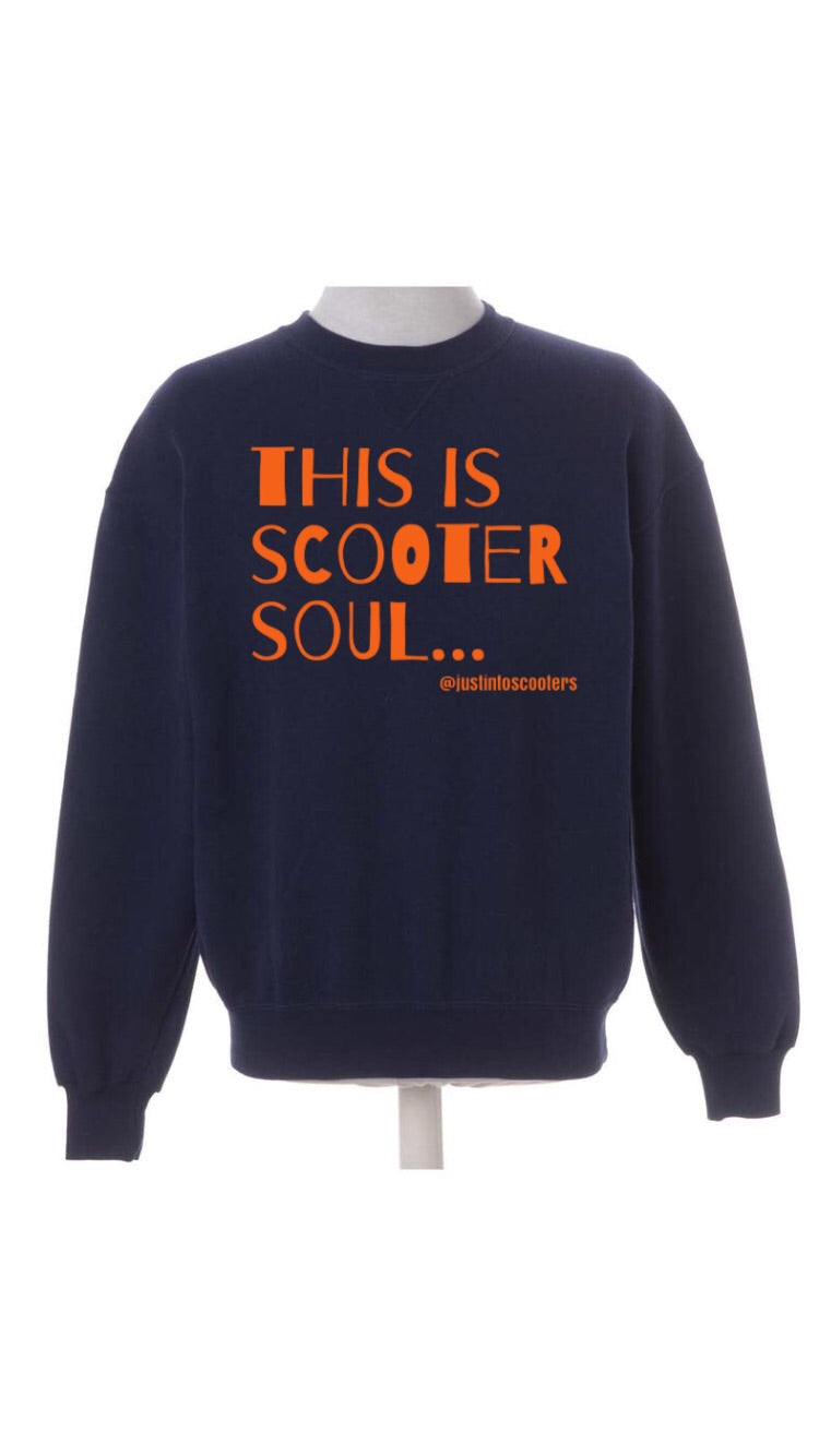 This Is Scooter Soul Sweatshirt