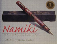 Namiki: The Art of Japanese Lacquer Pens by Hutt and Overbury