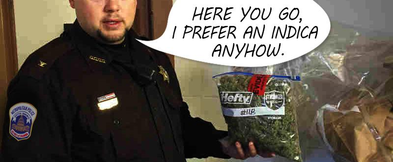 Man Walks Into Police Station In D.C., Asks For His Weed Back, And Actually Gets It