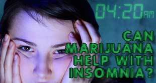 Marijuana for Insomnia Eases Stress for Restful Nights