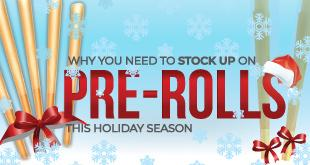 Why You Need to Stock Up on Pre Rolled Joints This Holiday Season