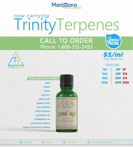 Marijuana Packaging now carrying special pricing Trinity Terpenes