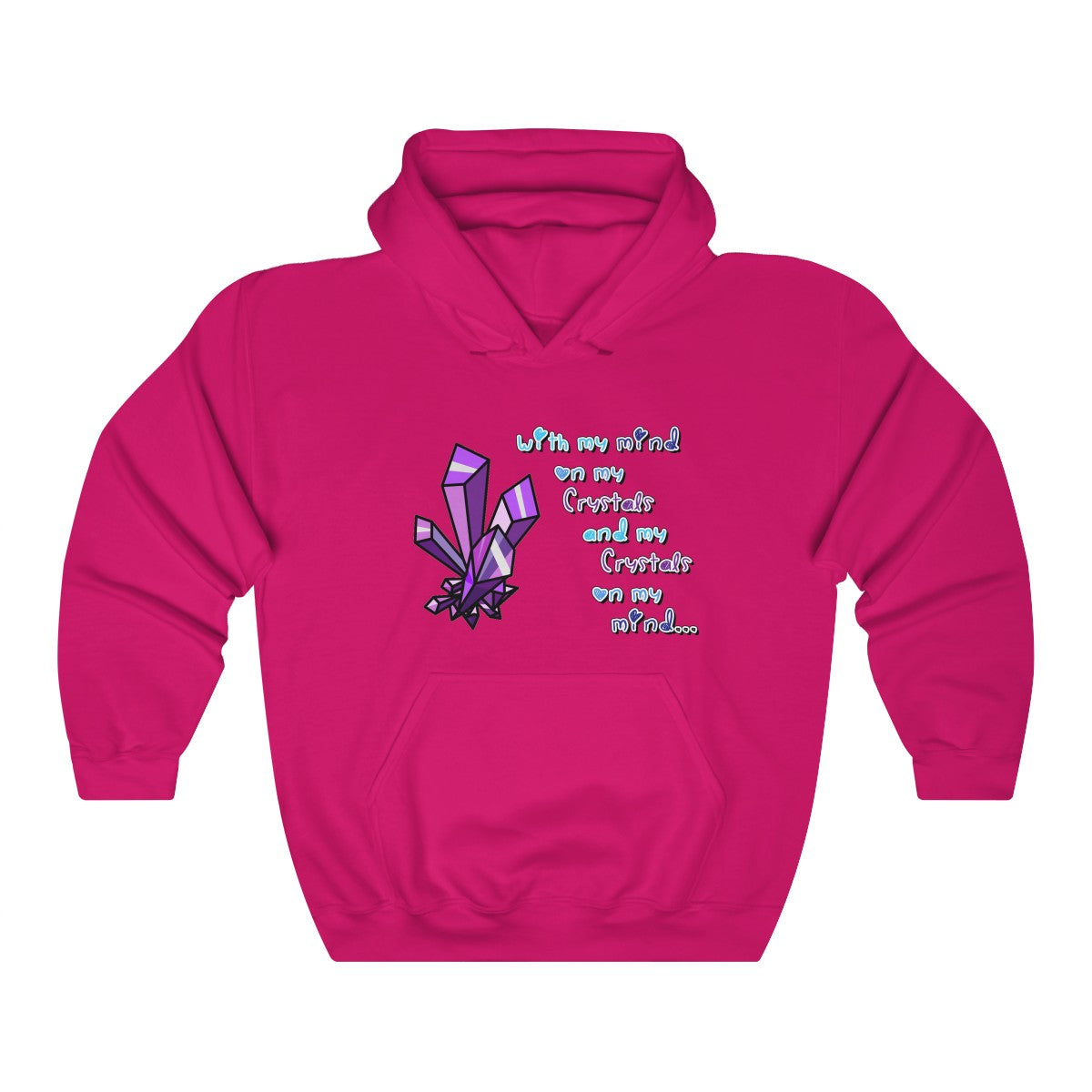Crystals With my mind Hooded Sweatshirt
