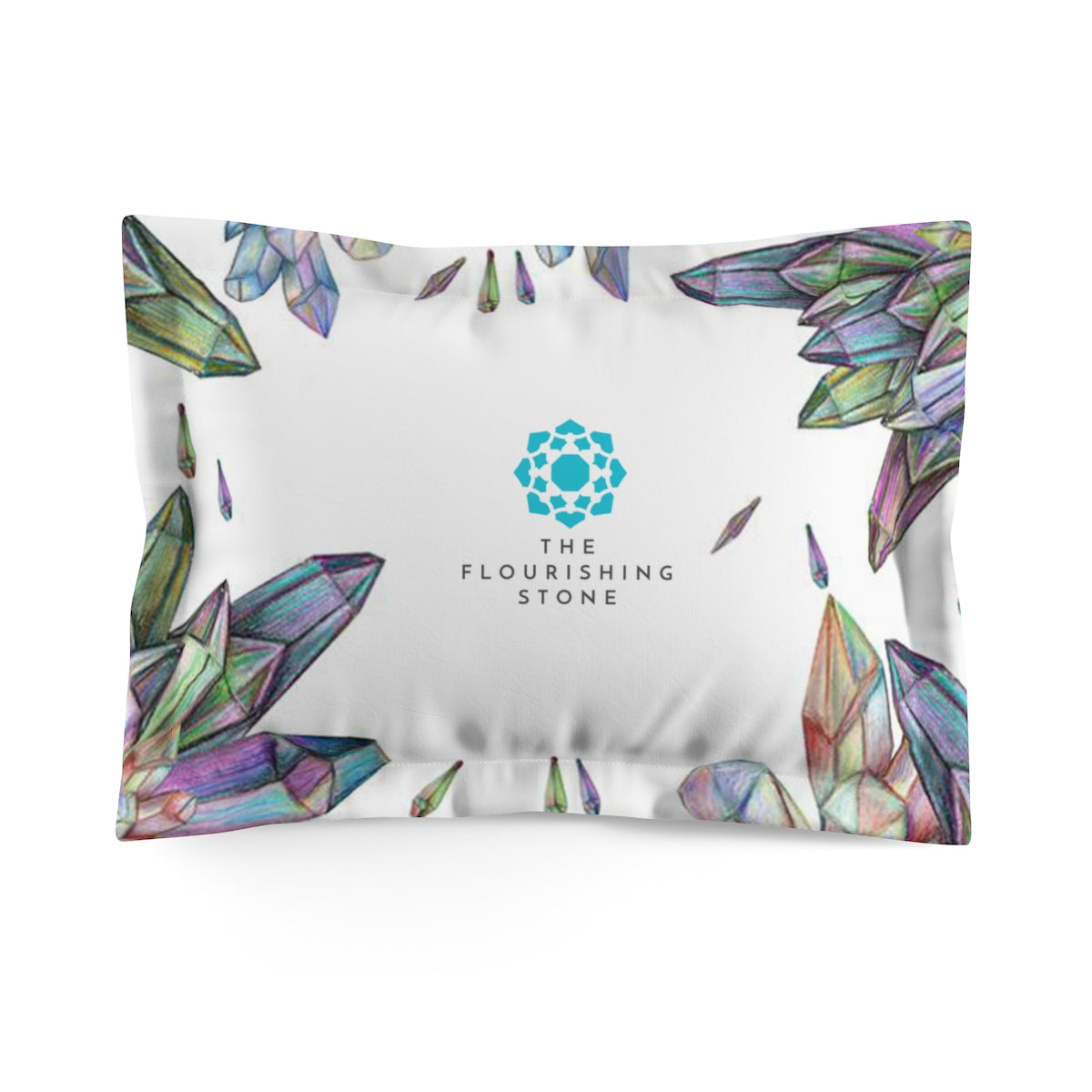 Crystals with The Flourishing Stone Microfiber Pillow Sham