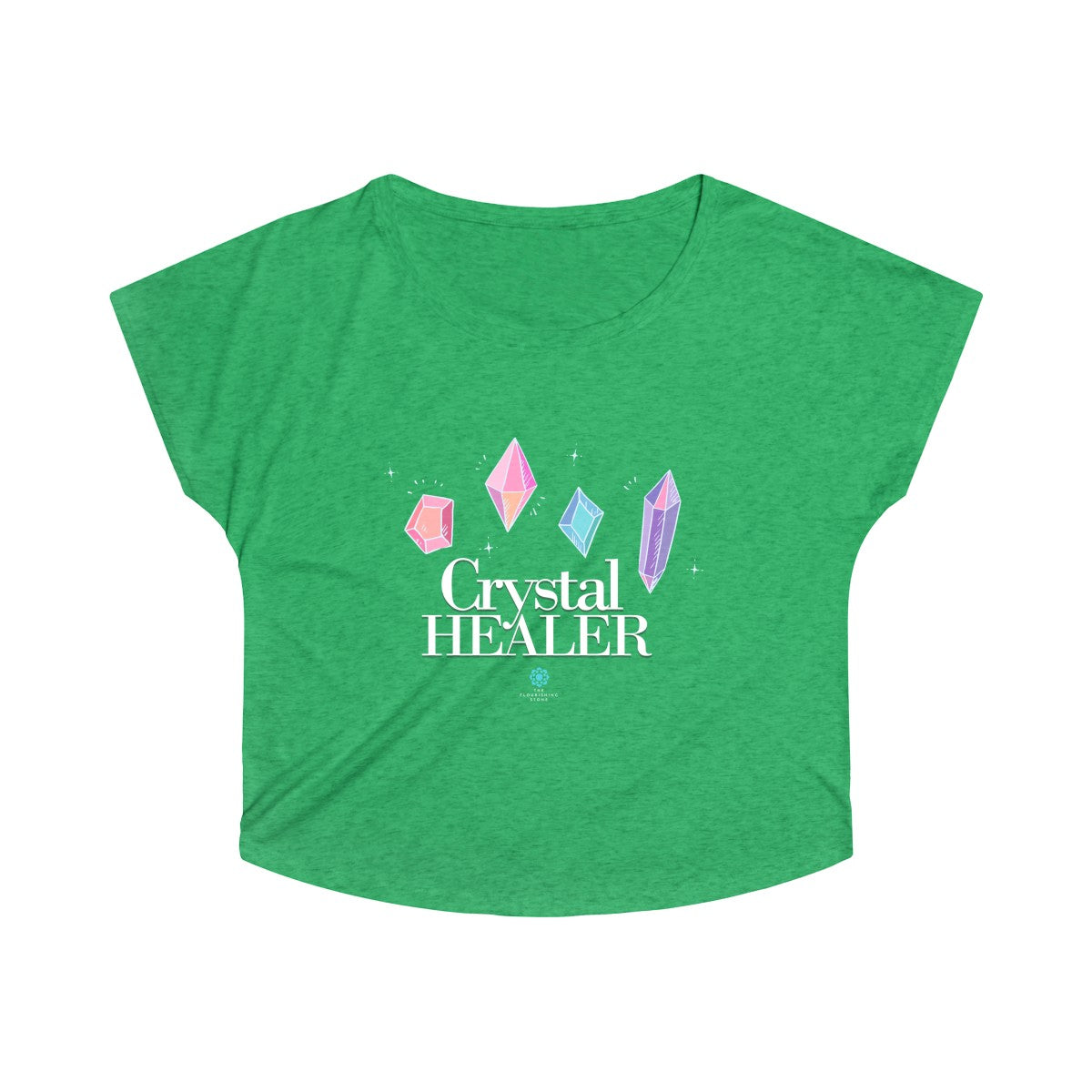 The Crystal Healer to All Women's Tri-Blend Dolman