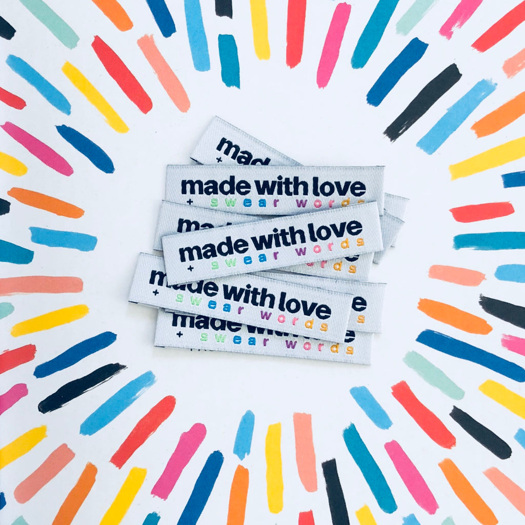"Kylie and the Machine - Woven labels - ""Made With Love and Swear Words"""