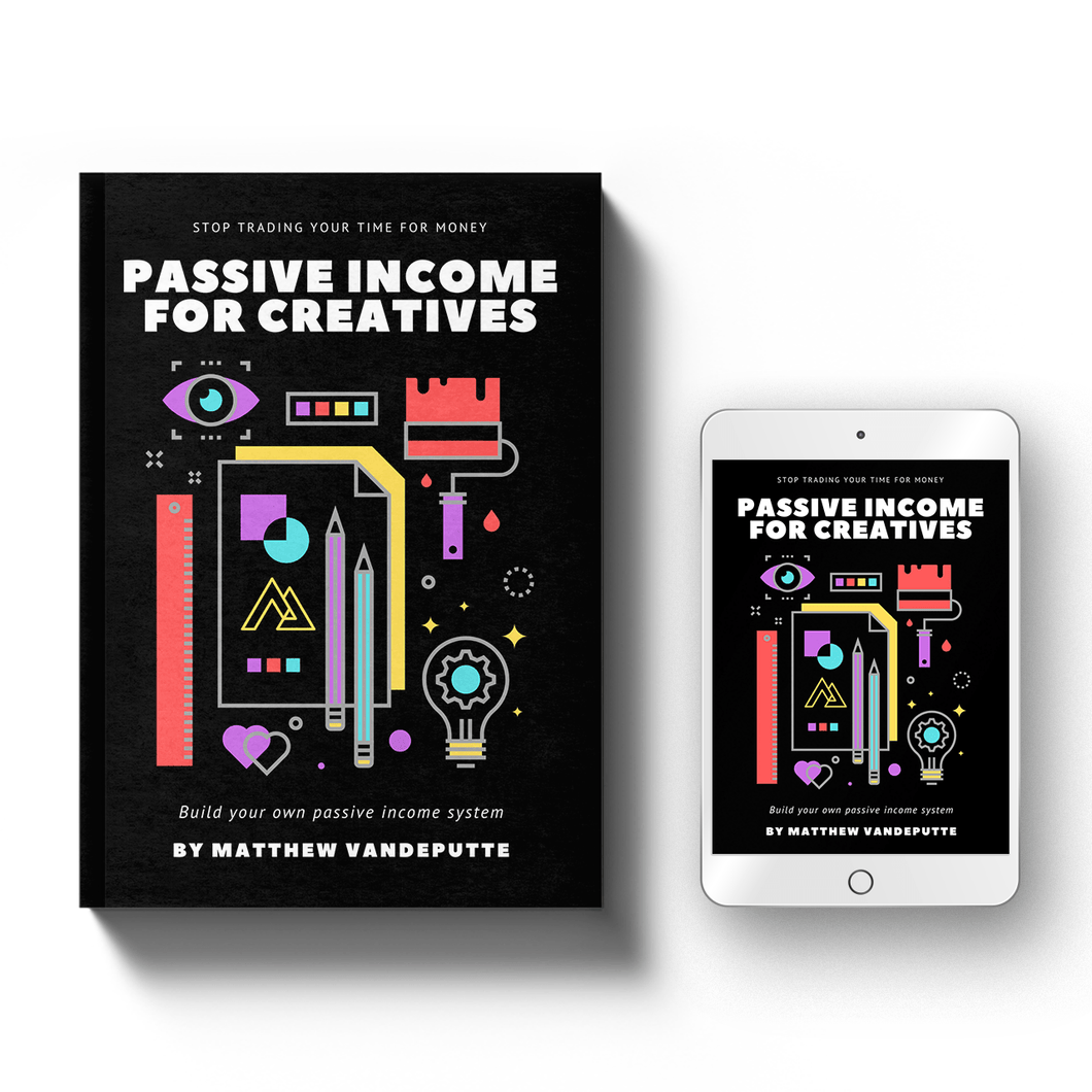 Passive Income For Creatives [e-book]