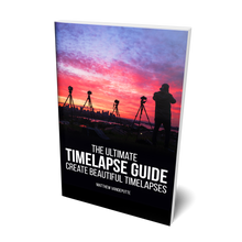 Load image into Gallery viewer, The Ultimate Timelapse Guide