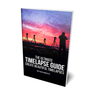 The Ultimate Timelapse Guide