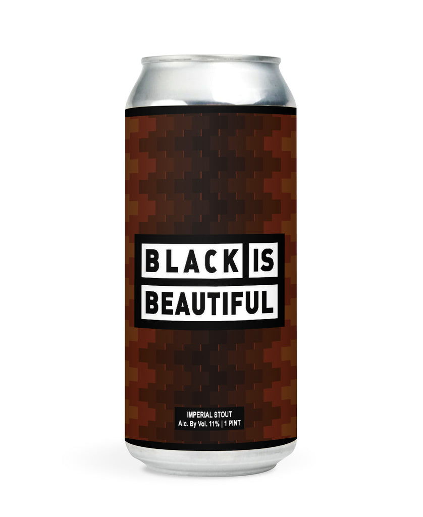 Black is Beautiful - Imperial Stout