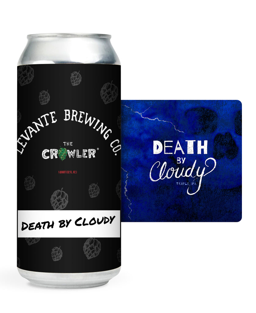 Death by Cloudy TIPA (Crowler)