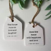 House Sentimental Ceramic Hanger (2 Quotes)