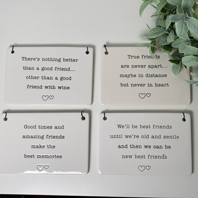 Friends Ceramic Hanging Sign