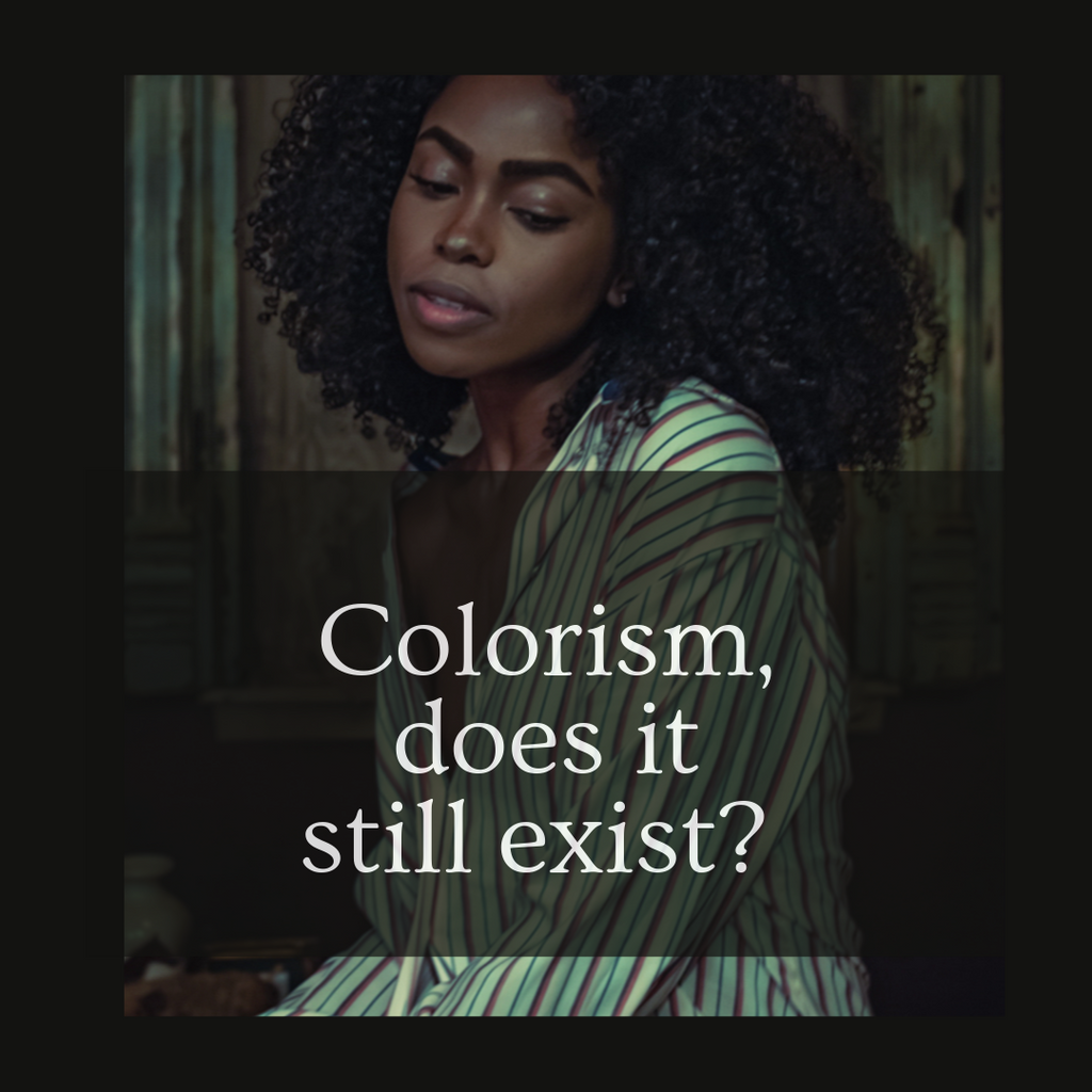 COLORISM, DOES IT STILL EXIST? Watch Episode:1