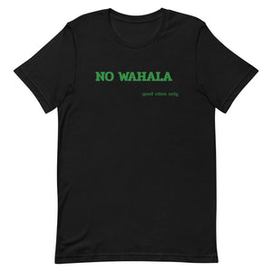 "NO WAHALA ""No Trouble"" Short-Sleeve Unisex Tee"