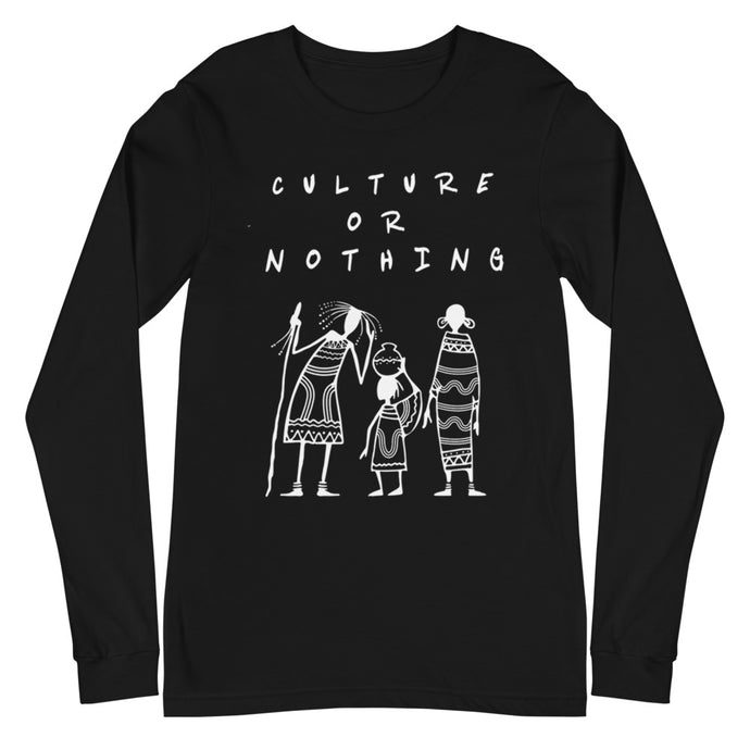 Culture Or Nothing Unisex Long Sleeve Tee