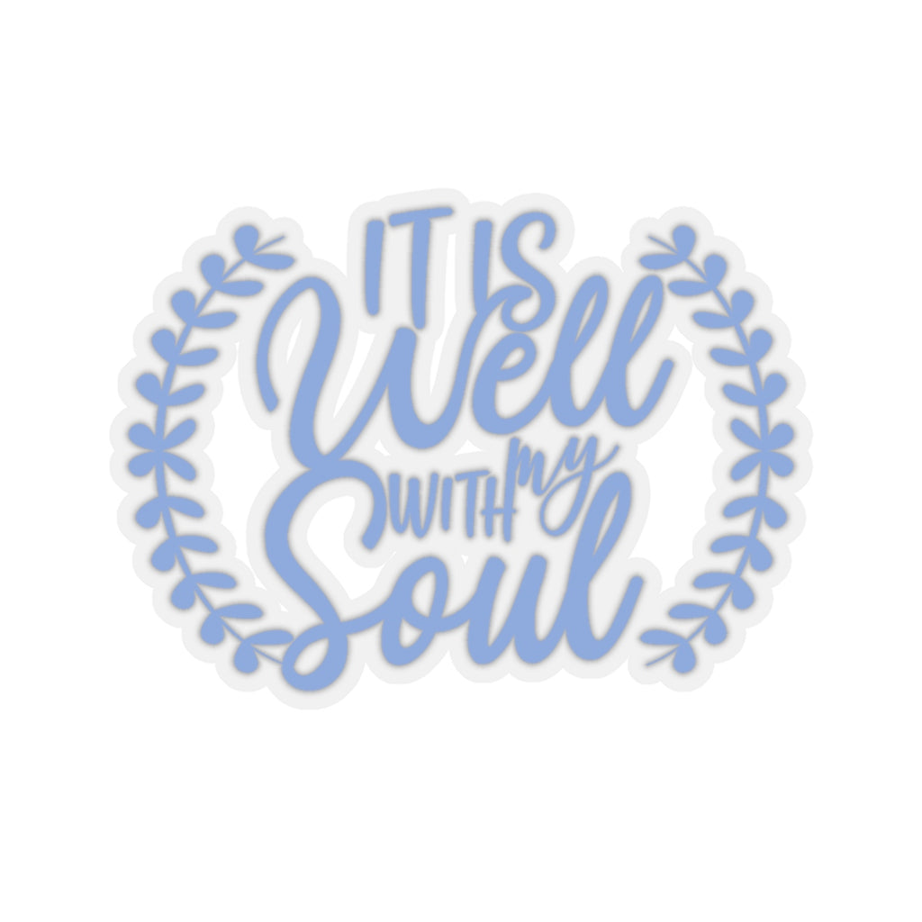 It Is Well With My Soul Sticker (3X3)